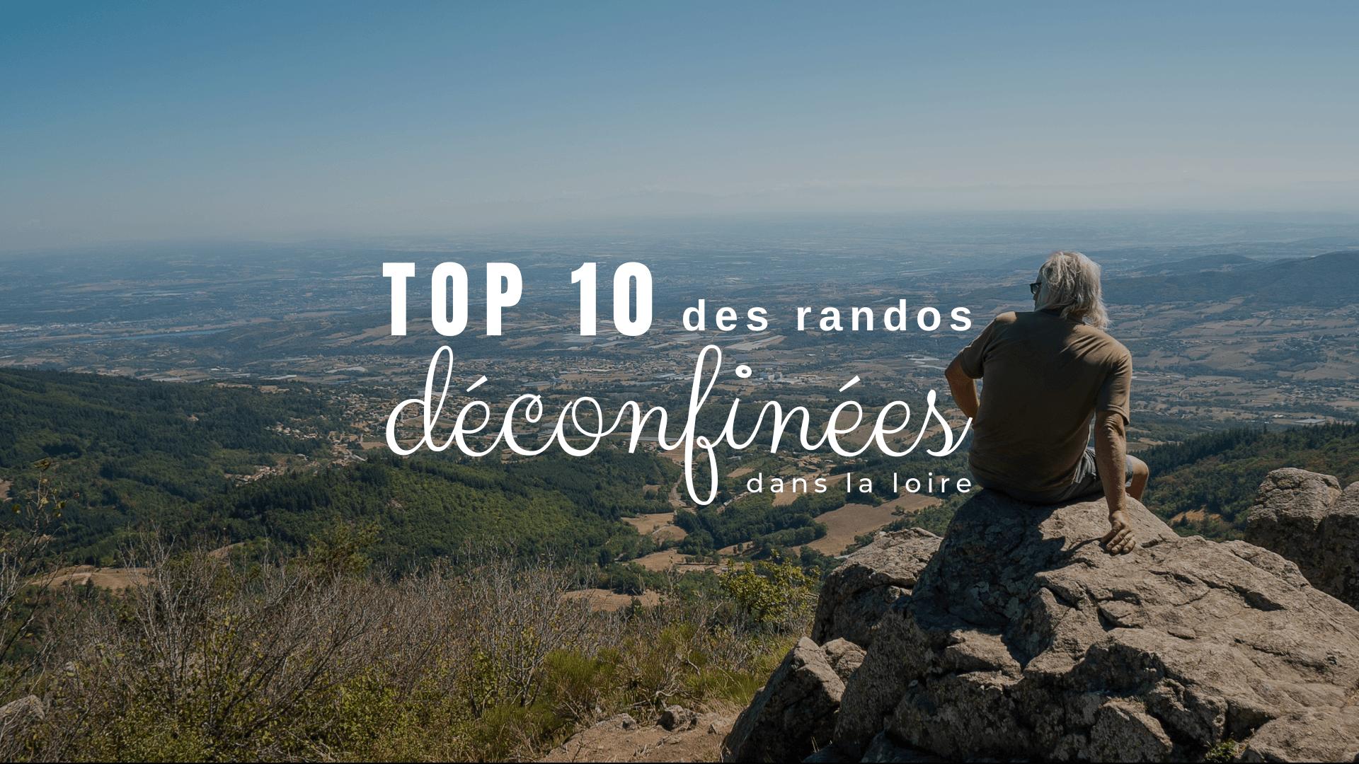 Top 10 des randos déconfinées