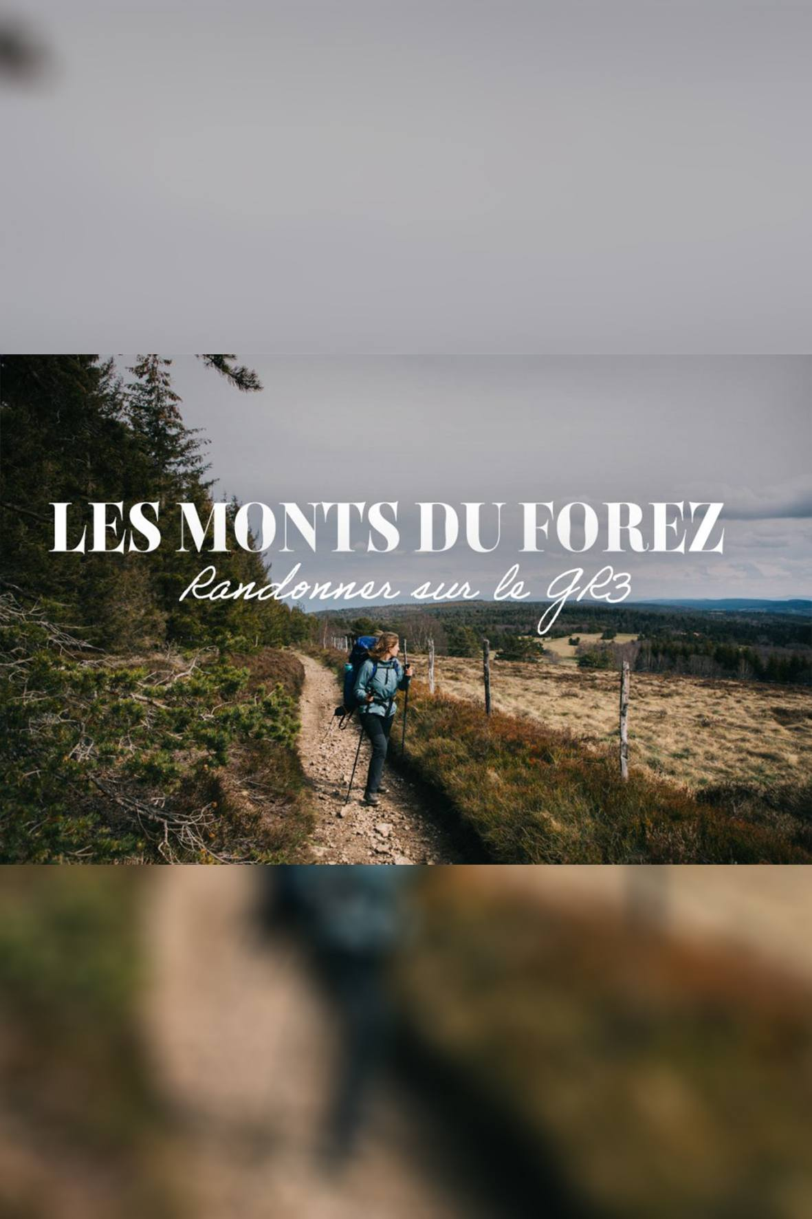 Trois jours dans les Monts du Forez sur le GR® 3…