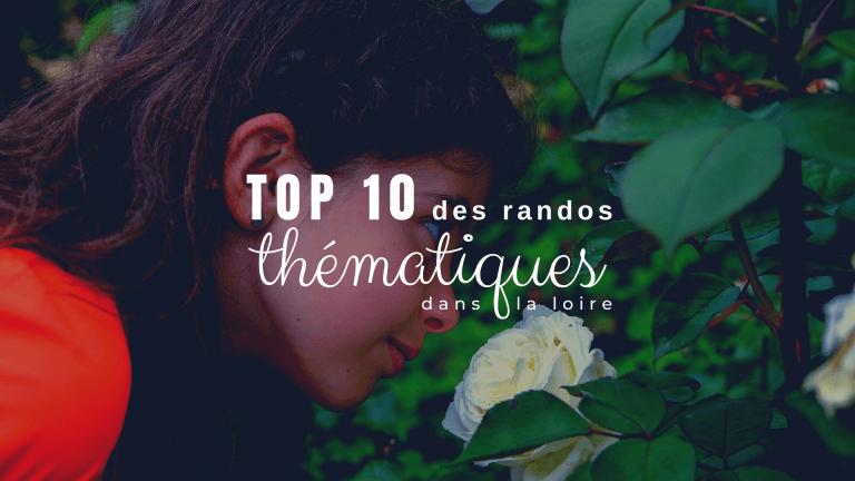 Top 10 des randos thématiques