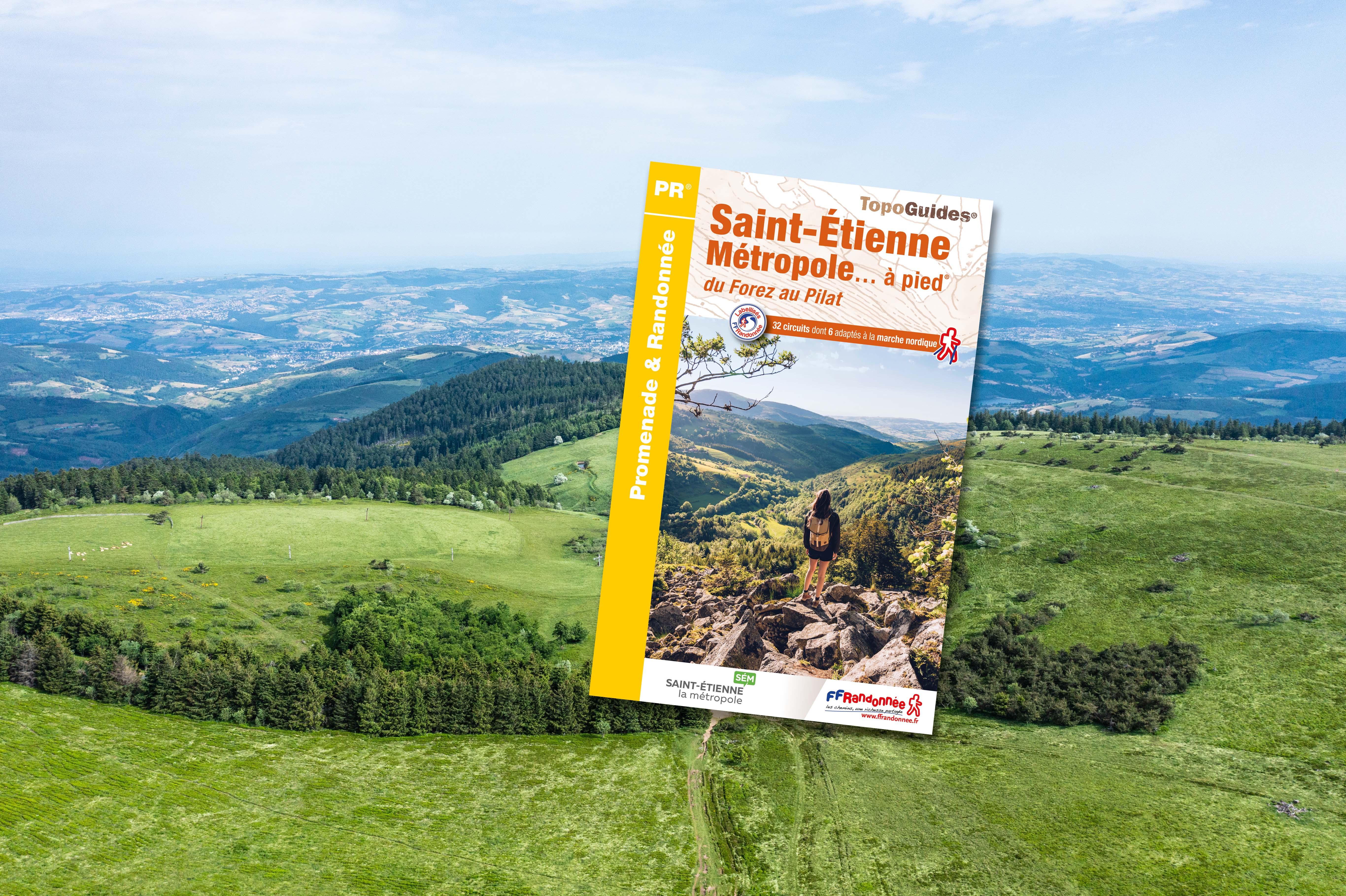 Nouvelle édition du topoguide « Saint-Étienne Métropole à pied »